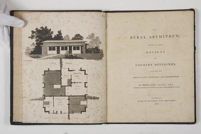 The rural architect : consisting of various designs for country buildings accompanied with ground plans, estimates and descriptions