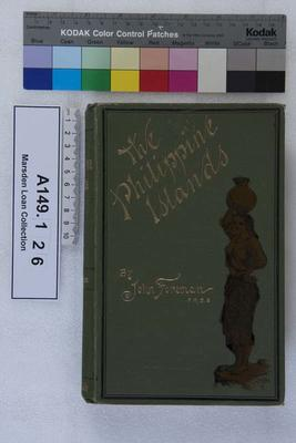 The Philippine Islands : a historical, geographical, ethnographical, social and commercial sketch of the Philippine Archipelago and its political dependencies