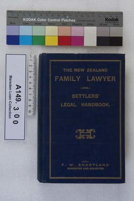The New Zealand family lawyer and settlers' legal handbook