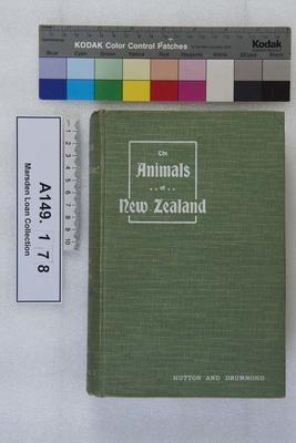 The animals of New Zealand : an account of the dominion's air-breathing vertebrates; 1909; A149.178
