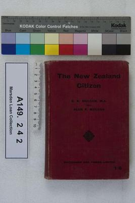 The New Zealand citizen : an elementary account of the citizen's rights and duties and the work of government