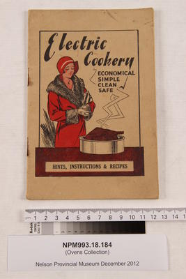 Electric cookery : economical, simple, clean, safe : hints, instructions & recipes.; NPM993.18.184
