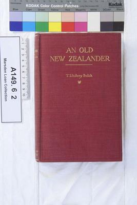 An old New Zealander,  or, Te Rauparaha, the Napoleon of the south; 1911; A149.62