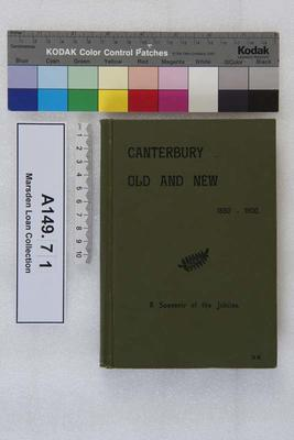 Canterbury old and new 1850-1900 : a souvenir of the jubilee; Circa 1900; A149.71