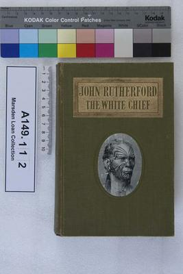 John Rutherford, the white chief : a story of adventure in New Zealand