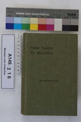 From Tasman to Marsden : a history of northern New Zealand from 1642-1818