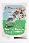 A wise donkey : raw fruit helps to clean your teeth